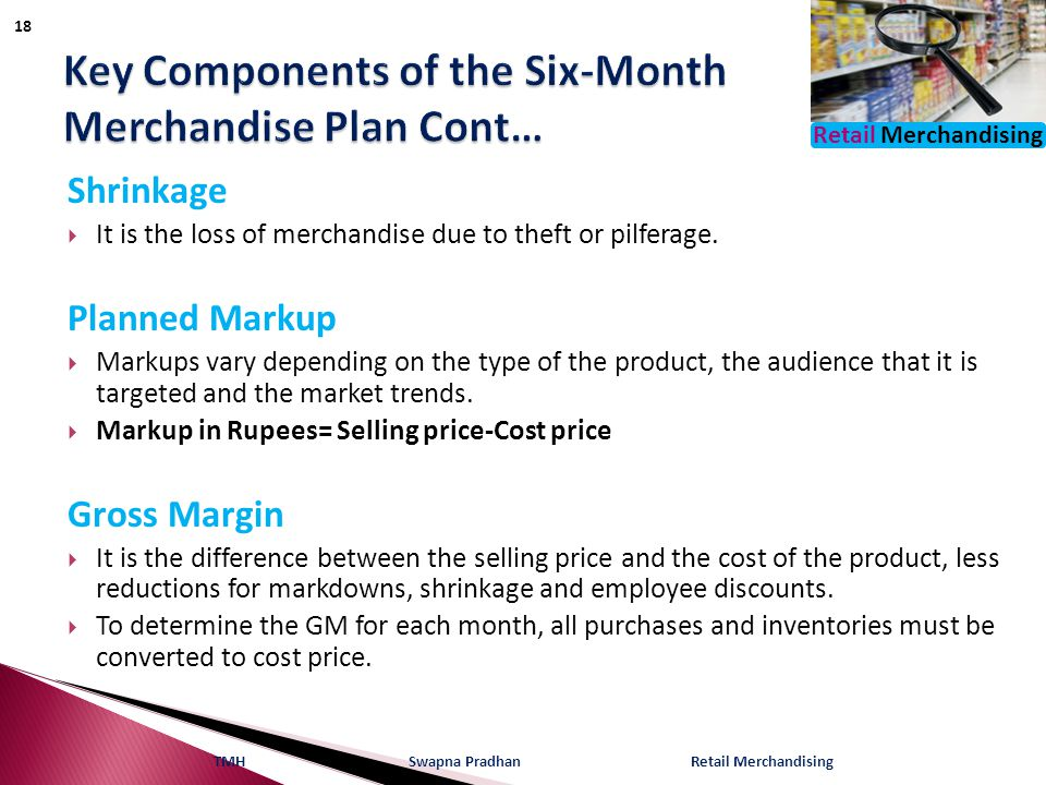 Key Components of the Six-Month Merchandise Plan Cont…