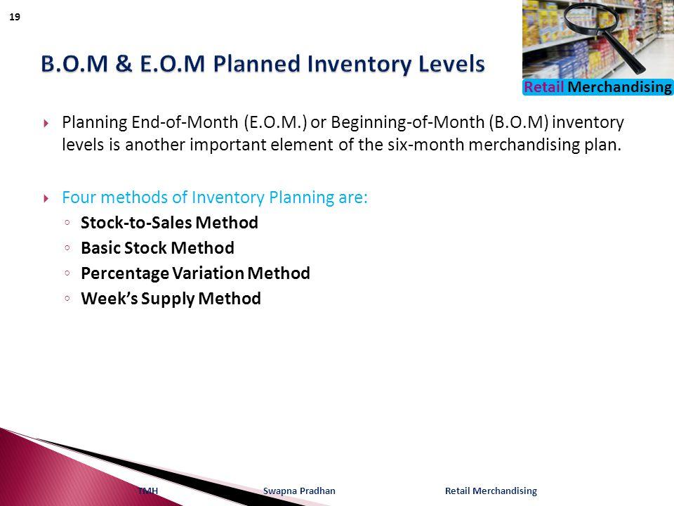 B.O.M & E.O.M Planned Inventory Levels