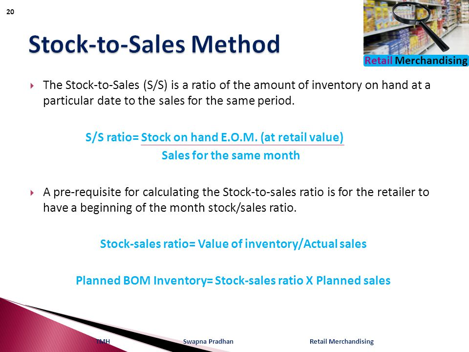 Stock-to-Sales Method
