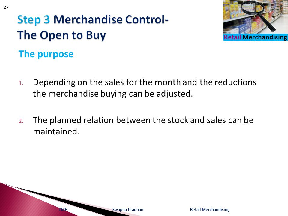 Step 3 Merchandise Control- The Open to Buy