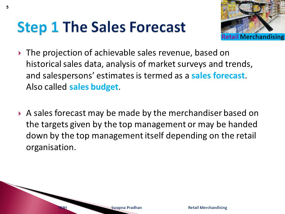 Step 1 The Sales Forecast