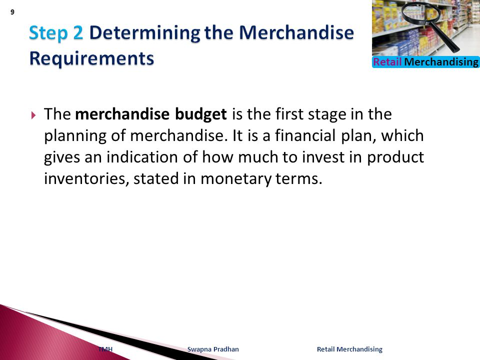 Step 2 Determining the Merchandise Requirements