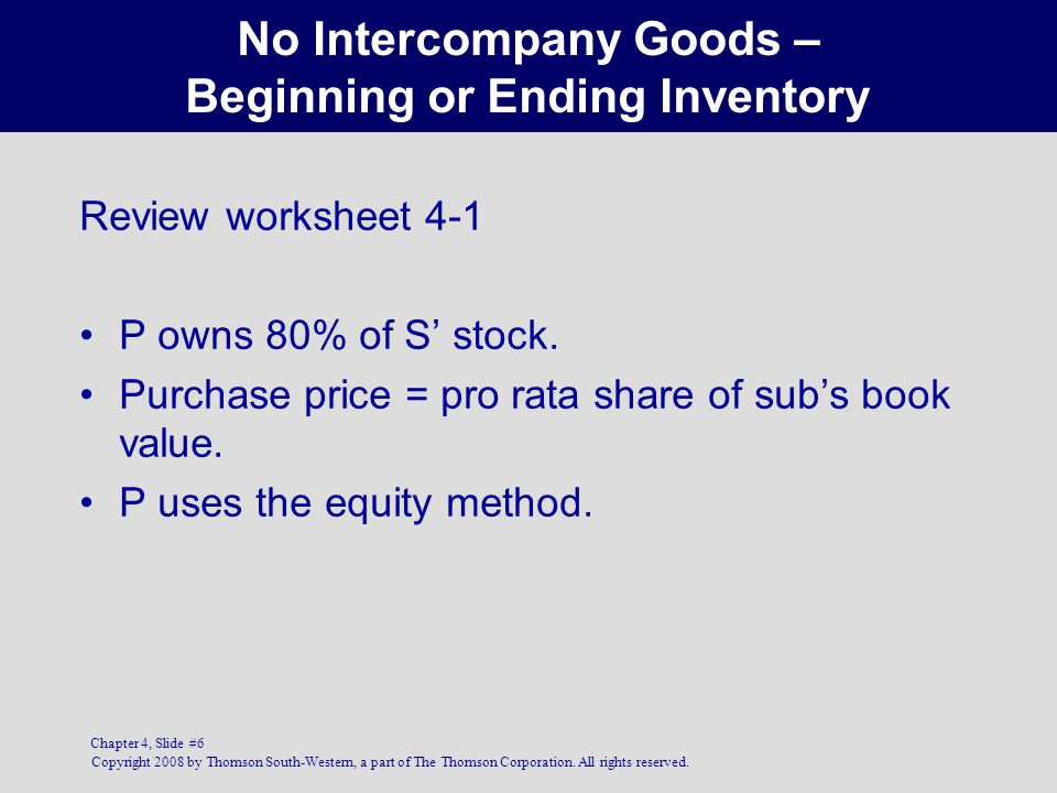 No Intercompany Goods – Beginning or Ending Inventory