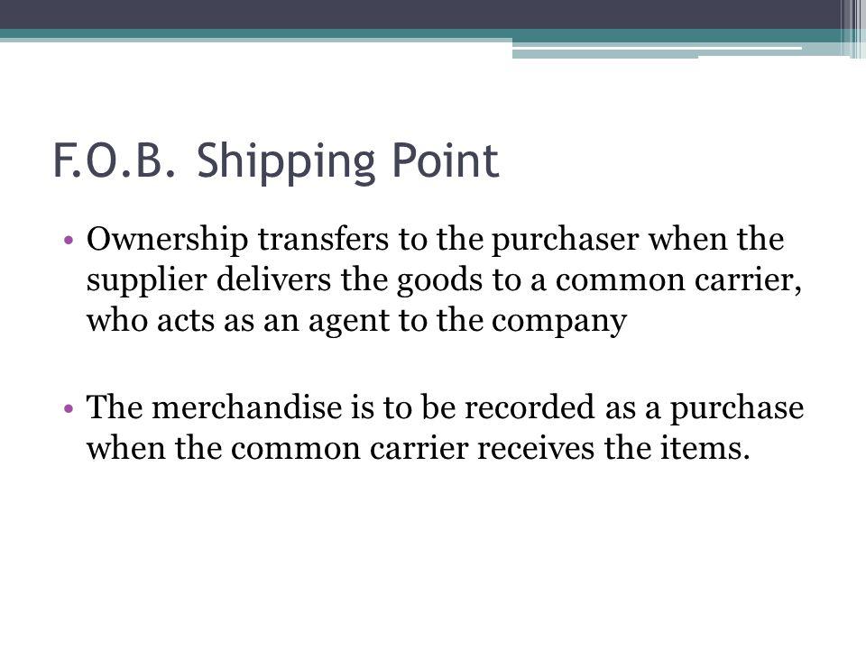 F.O.B. Shipping Point