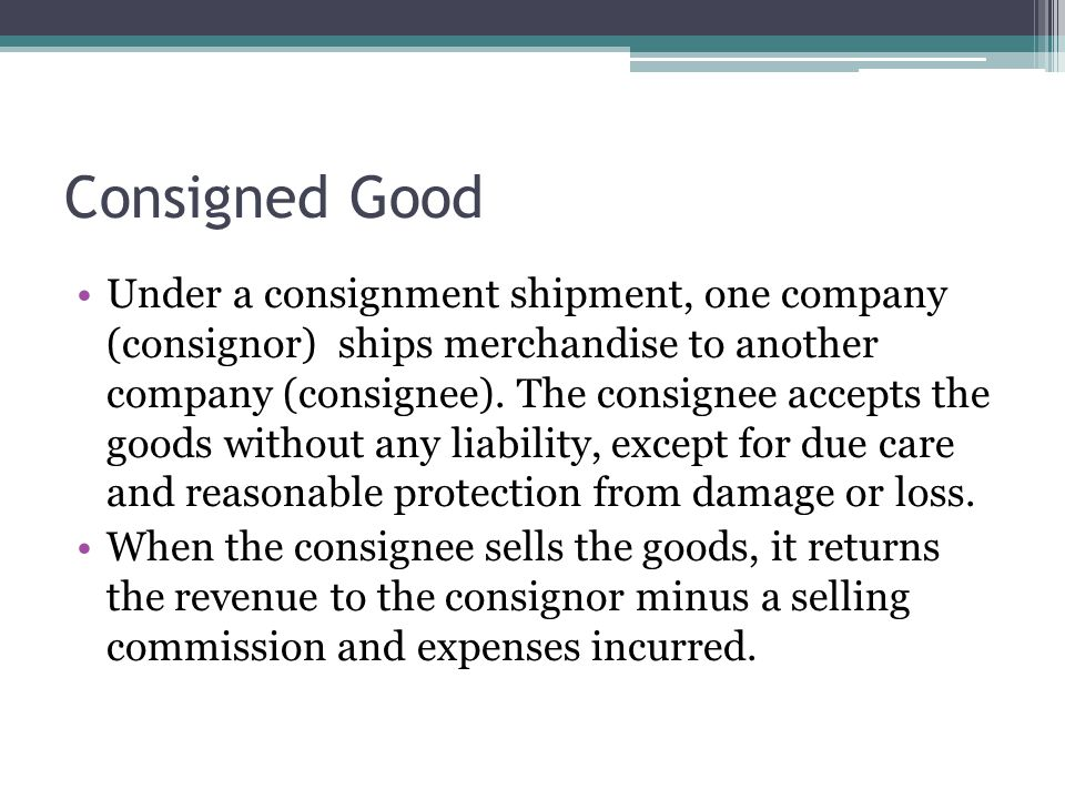 Consigned Good