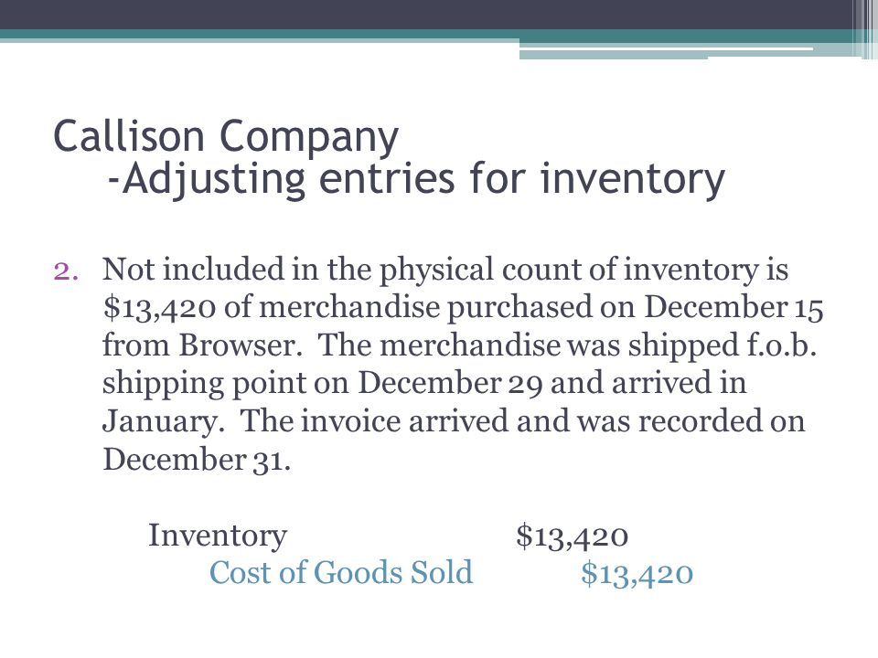 Callison Company -Adjusting entries for inventory