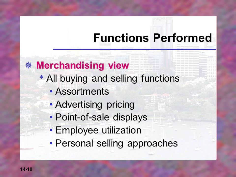 Functions Performed Merchandising view
