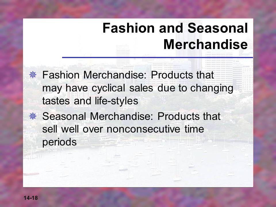 Fashion and Seasonal Merchandise