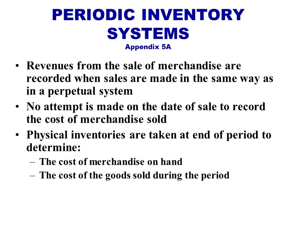 PERIODIC INVENTORY SYSTEMS Appendix 5A