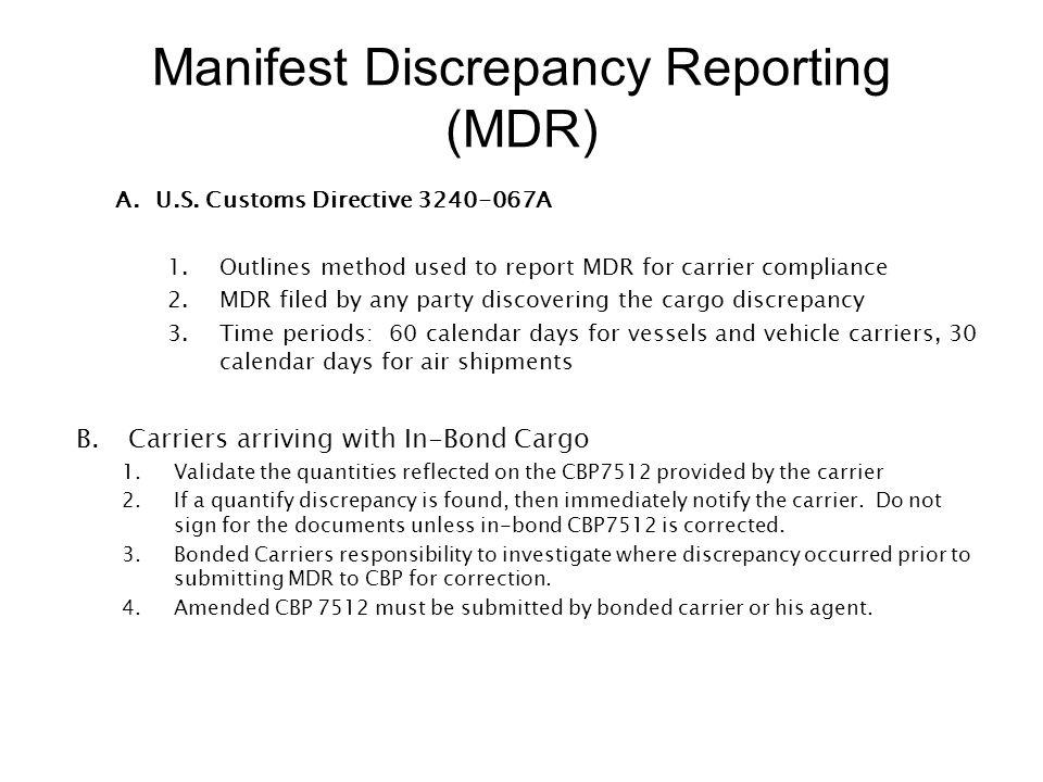 Manifest Discrepancy Reporting (MDR)