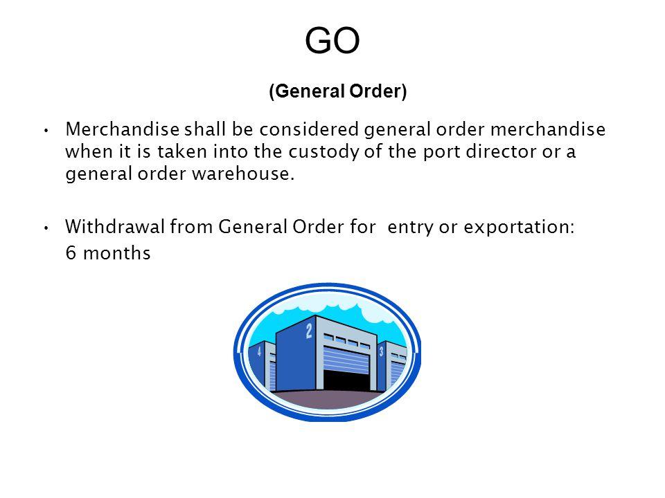 GO (General Order)