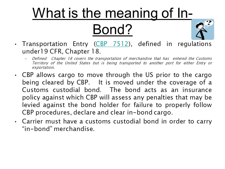 What is the meaning of In-Bond