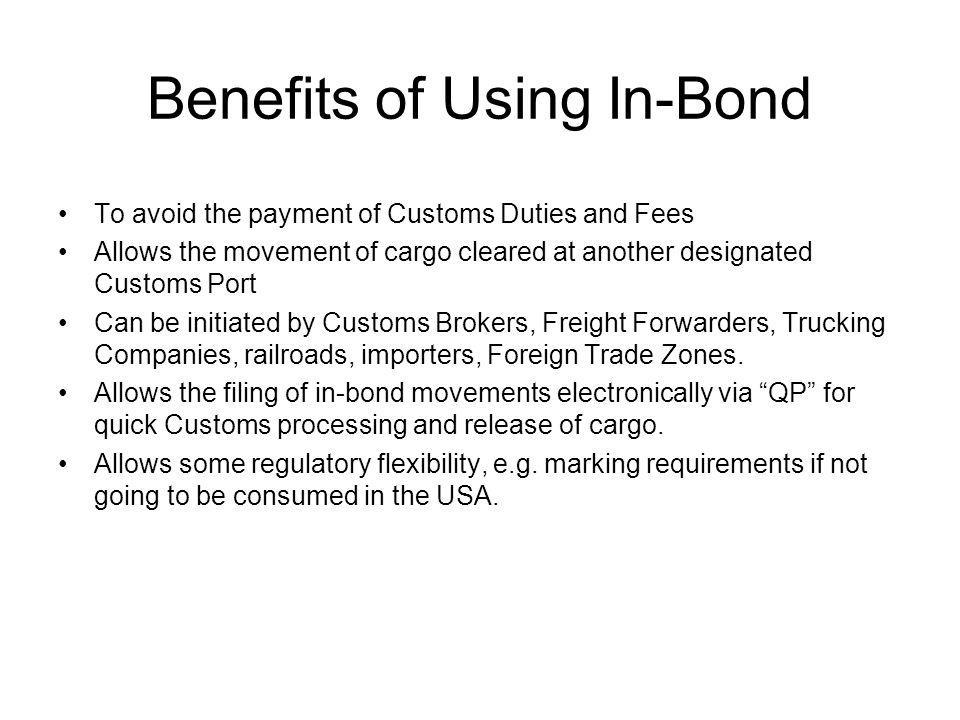 Benefits of Using In-Bond