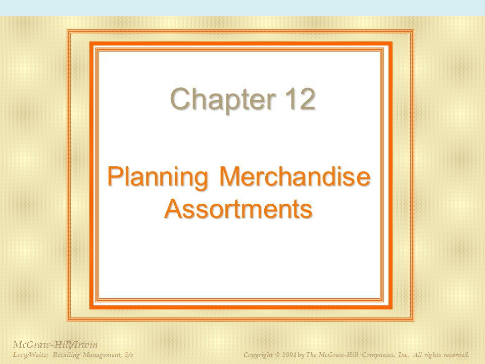 Planning Merchandise Assortments