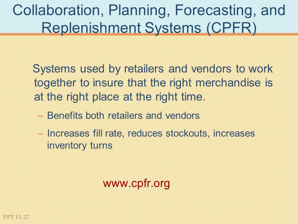 Collaboration, Planning, Forecasting, and Replenishment Systems (CPFR)
