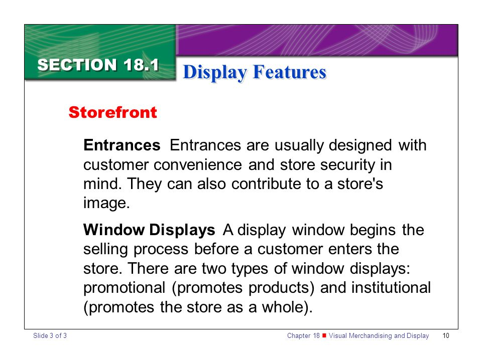 Display Features SECTION 18.1 Storefront