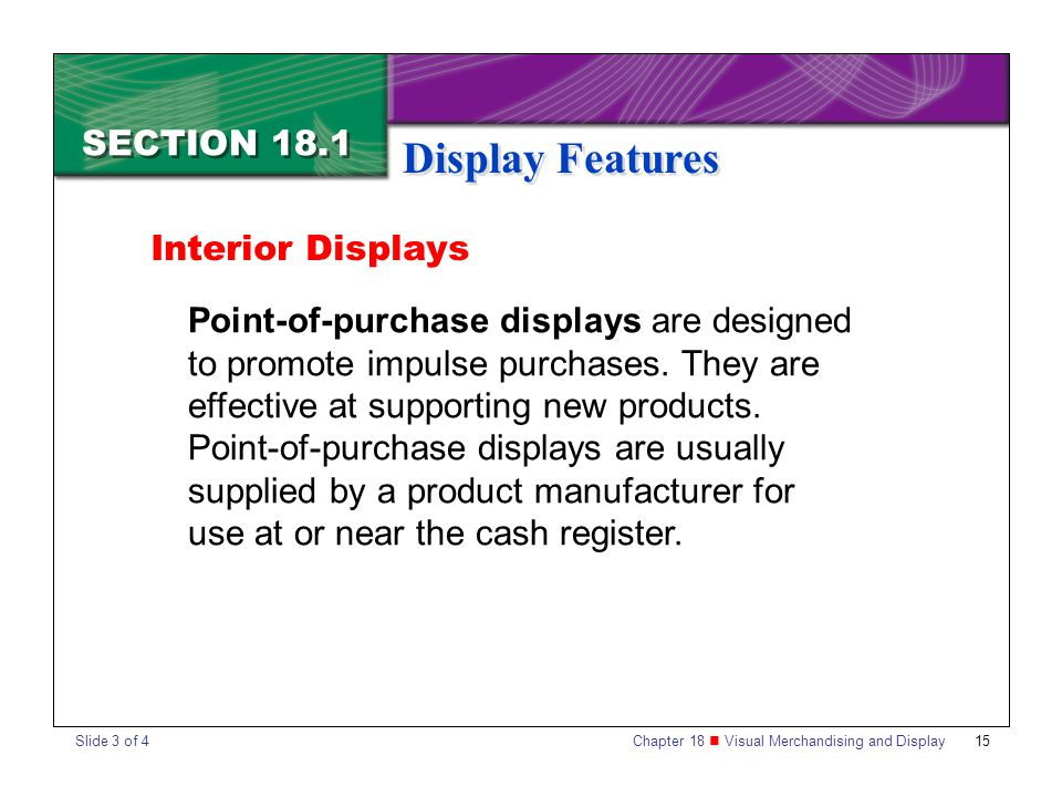 Display Features SECTION 18.1 Interior Displays