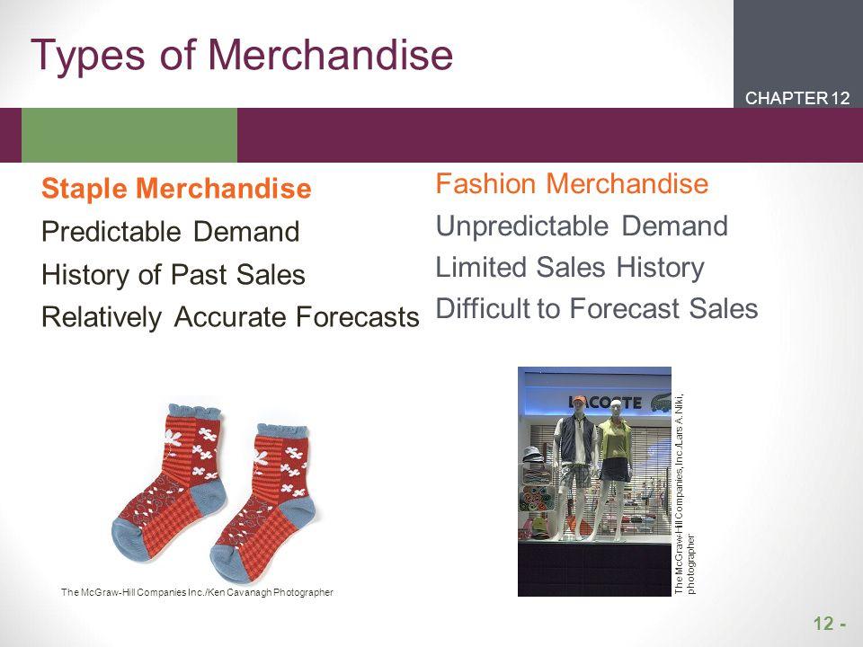Types of Merchandise Staple Merchandise Fashion Merchandise