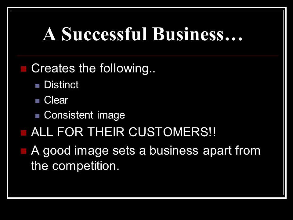 A Successful Business…