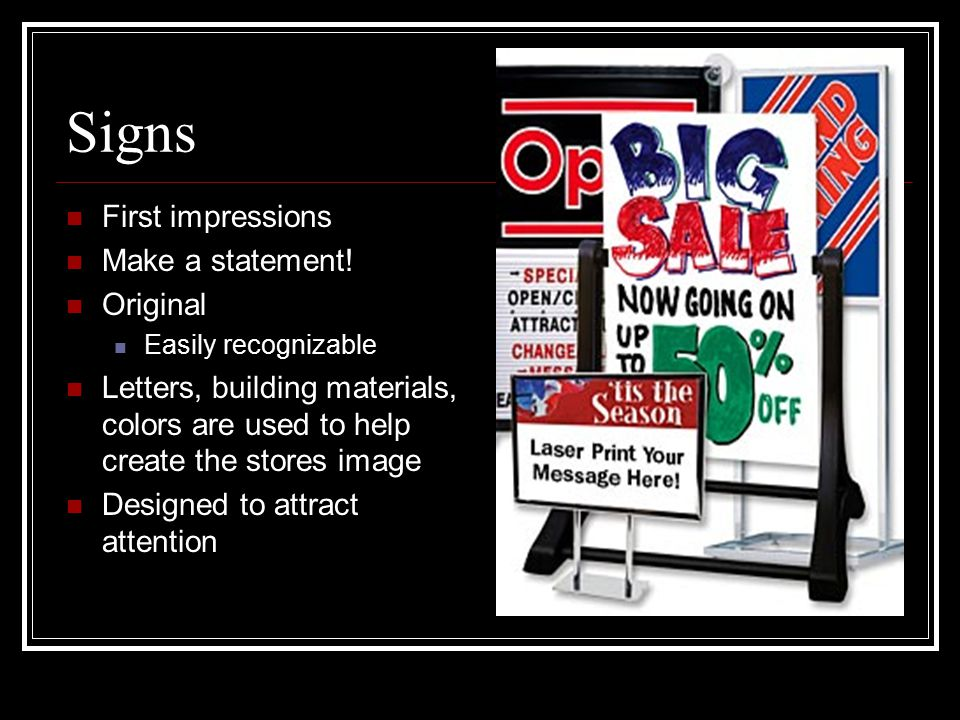 Signs First impressions Make a statement! Original