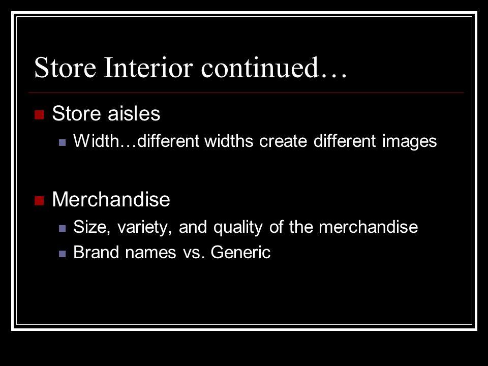 Store Interior continued…