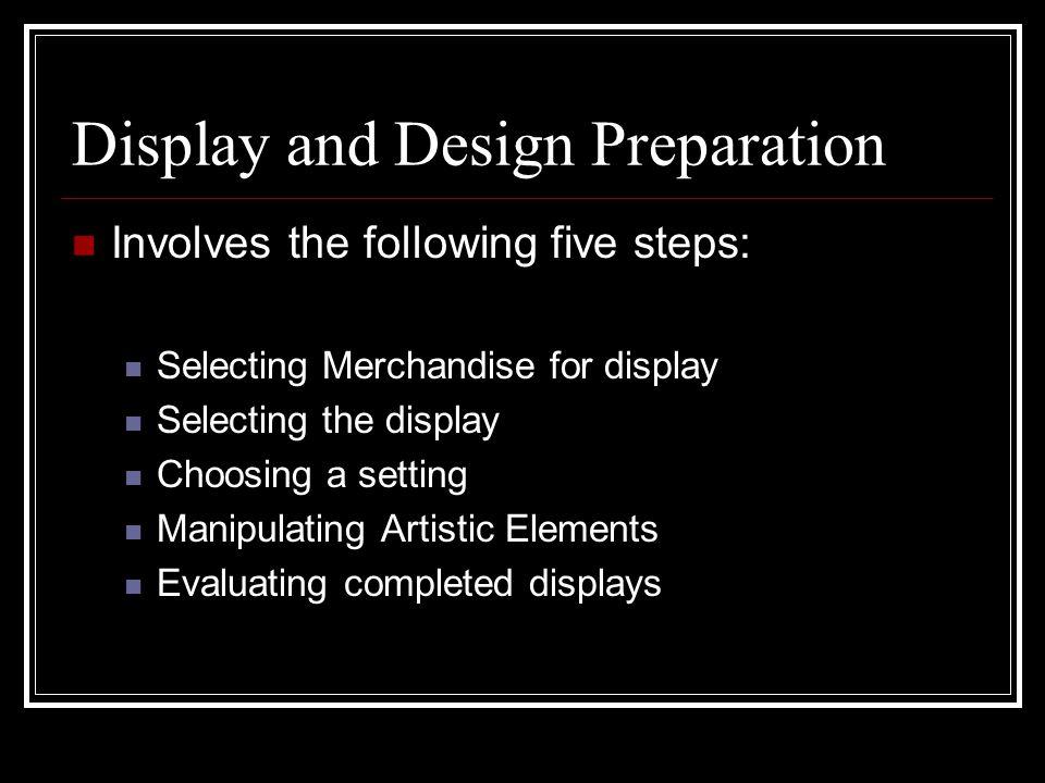 Display and Design Preparation