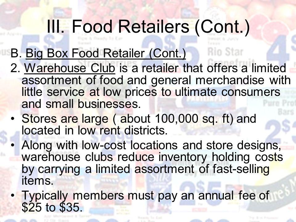 III. Food Retailers (Cont.)