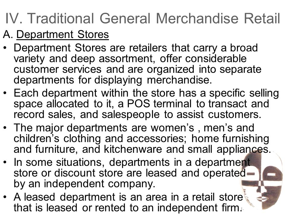 IV. Traditional General Merchandise Retail