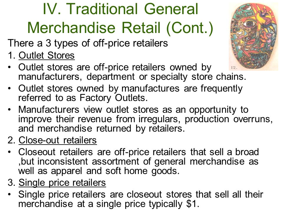 IV. Traditional General Merchandise Retail (Cont.)