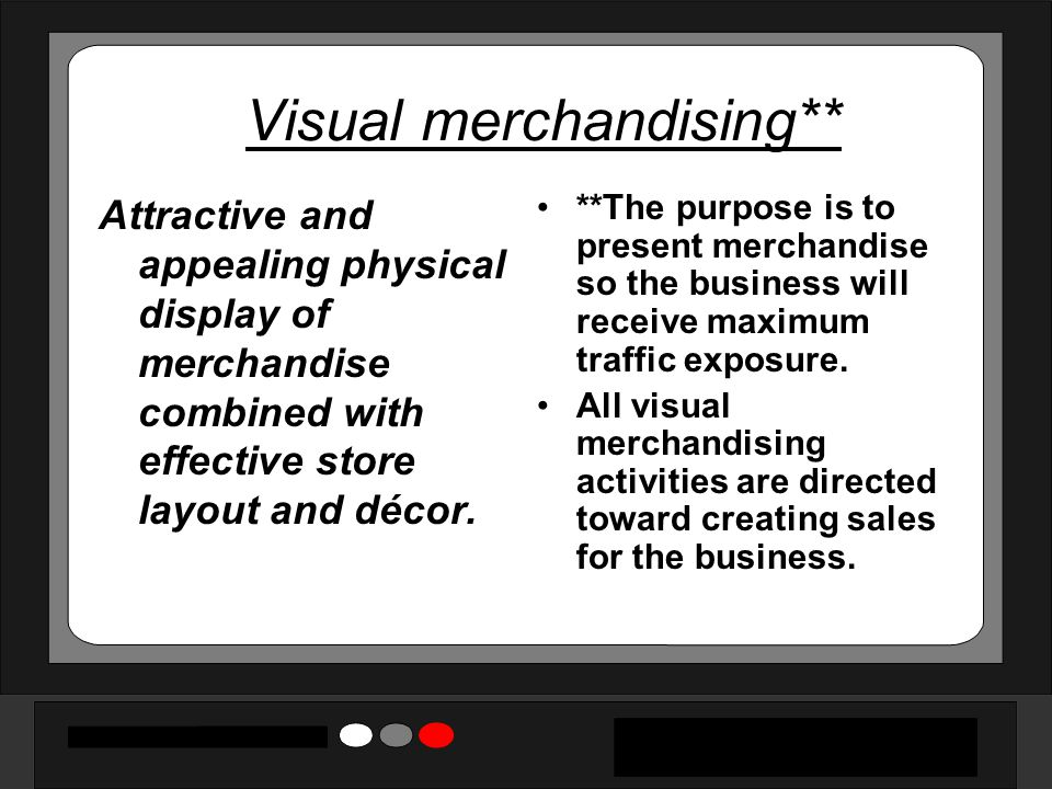 Visual merchandising**