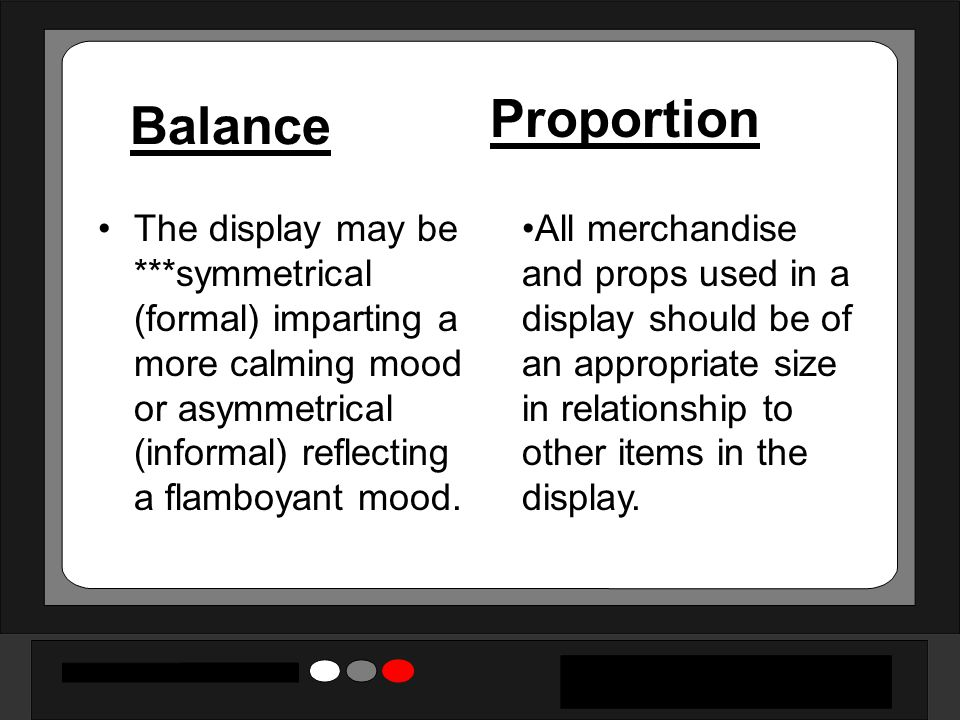 Balance Proportion.
