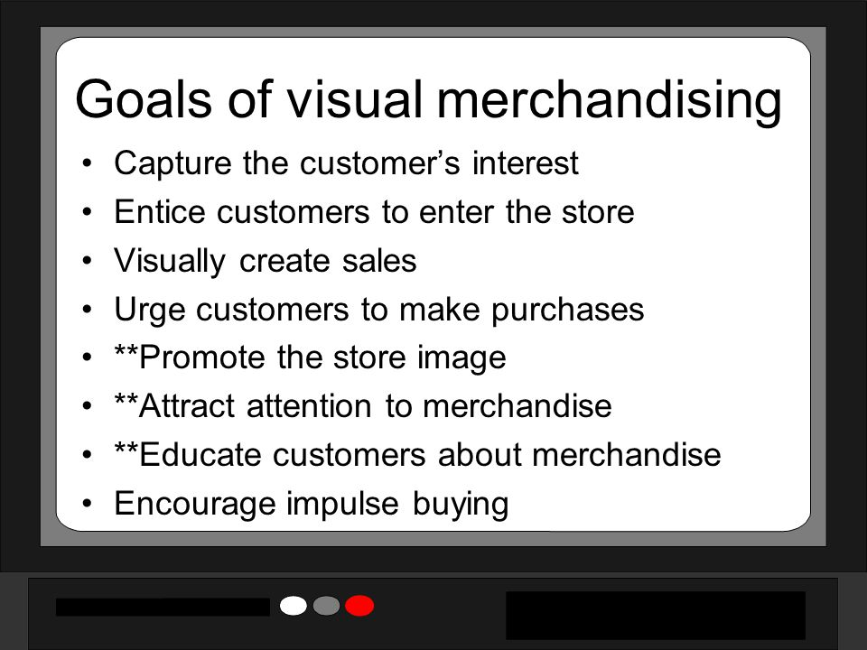 Goals of visual merchandising