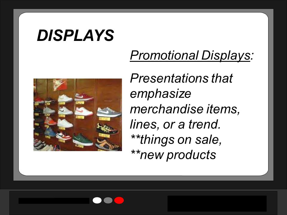 DISPLAYS Promotional Displays: