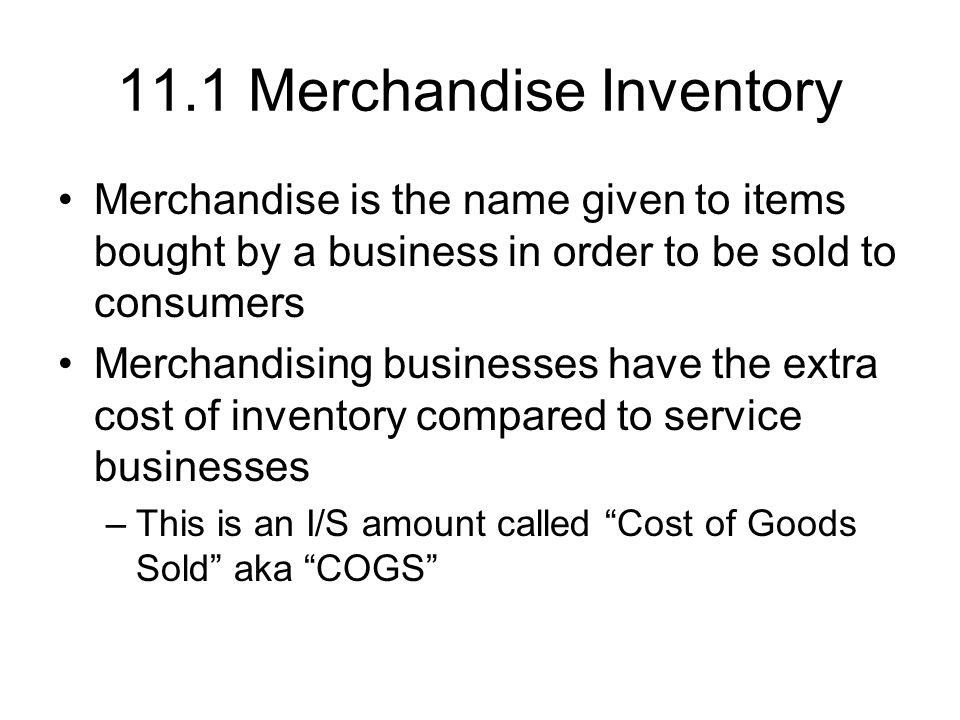 11.1 Merchandise Inventory