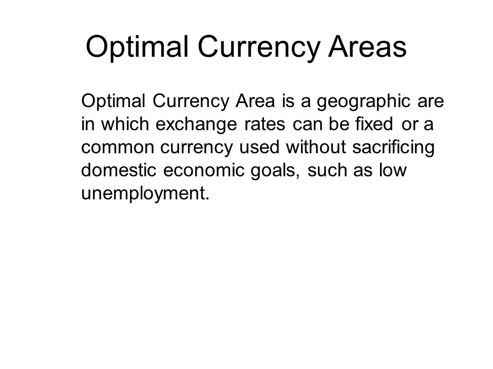 Optimal Currency Areas