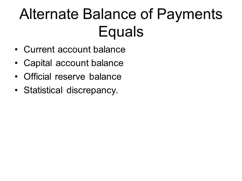 Alternate Balance of Payments Equals