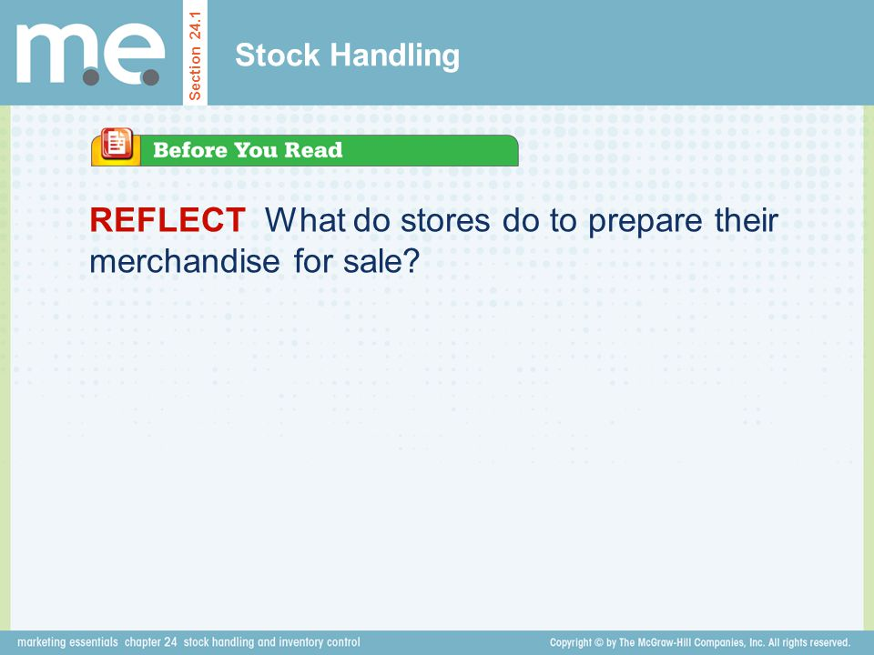 REFLECT What do stores do to prepare their merchandise for sale