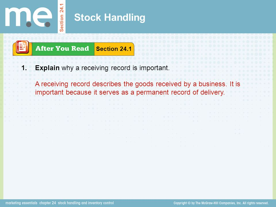 Stock Handling 1. Explain why a receiving record is important.