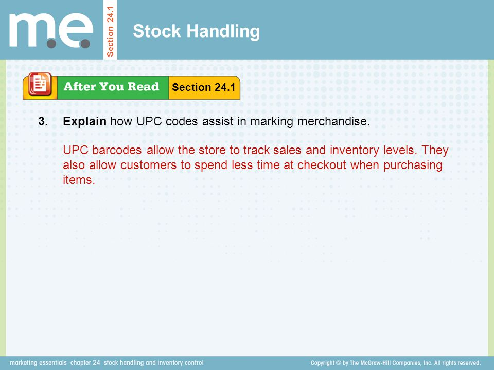 Stock Handling 3. Explain how UPC codes assist in marking merchandise.