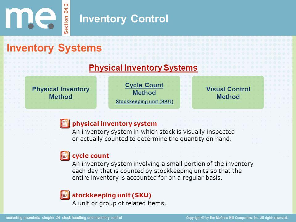 Physical Inventory Method Stockkeeping unit (SKU)