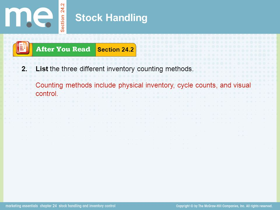 Stock Handling 2. List the three different inventory counting methods.