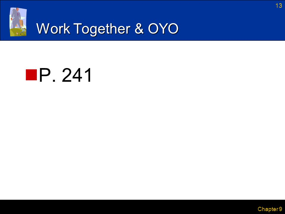 Work Together & OYO P. 241 Chapter 9