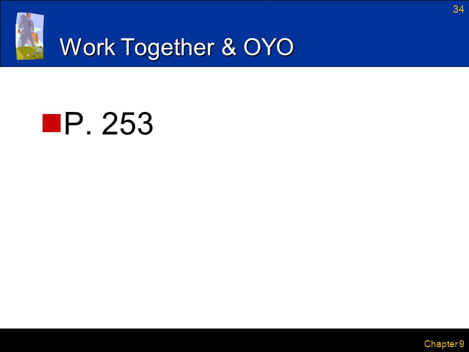 Work Together & OYO P. 253 Chapter 9