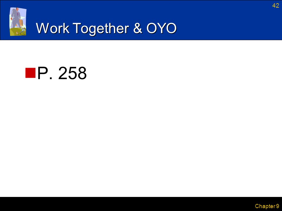 Work Together & OYO P. 258 Chapter 9