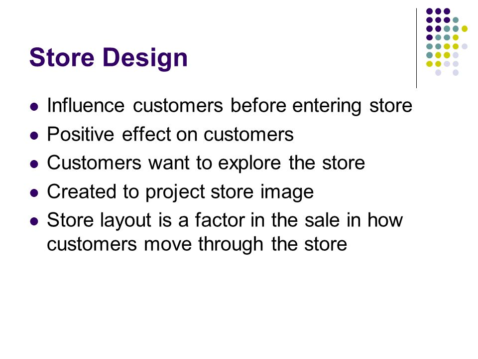 Store Design Influence customers before entering store