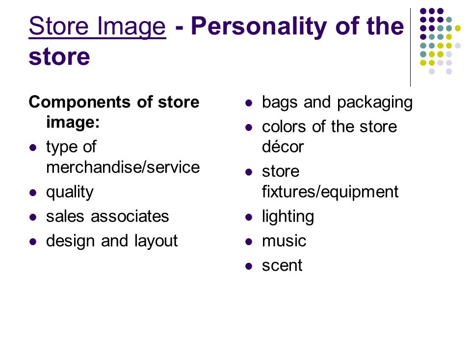 Store Image - Personality of the store