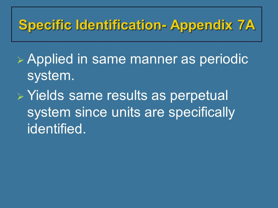 Specific Identification- Appendix 7A