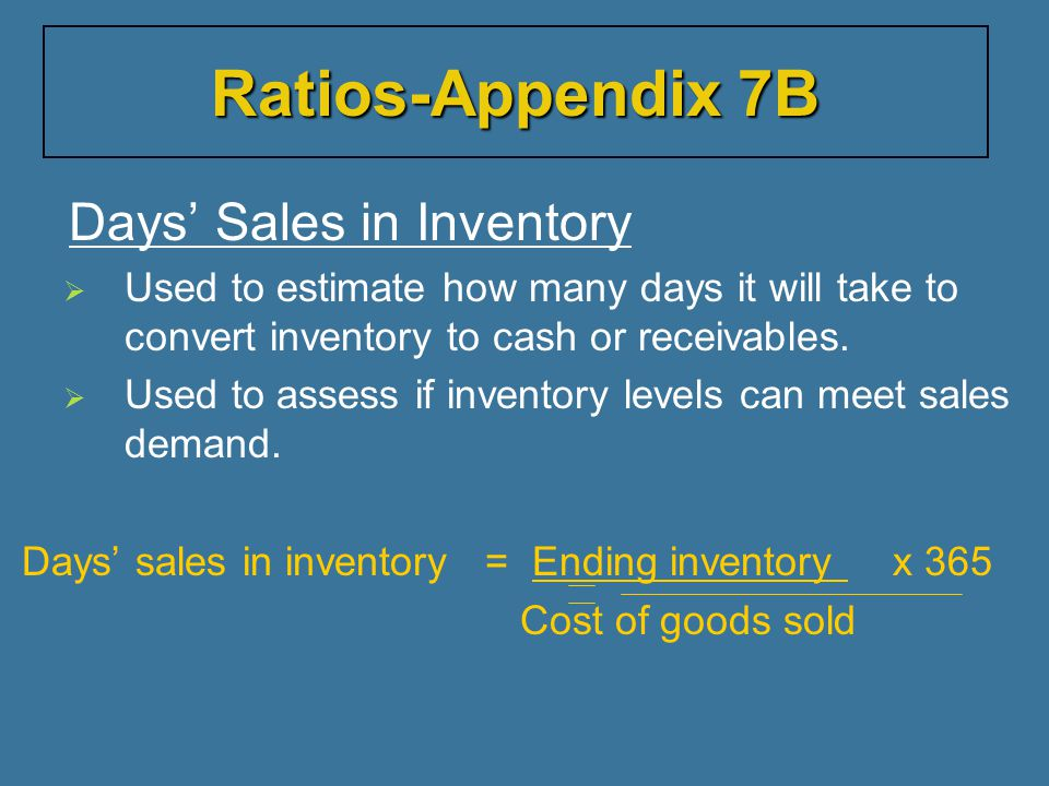 Ratios-Appendix 7B Days' Sales in Inventory