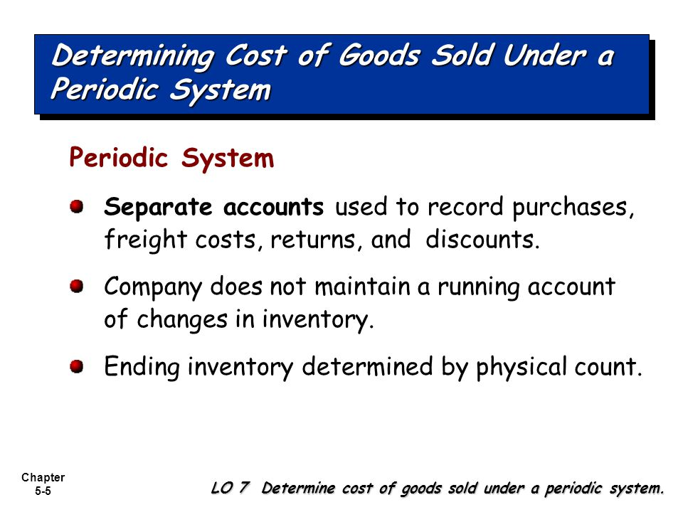 Determining Cost of Goods Sold Under a Periodic System