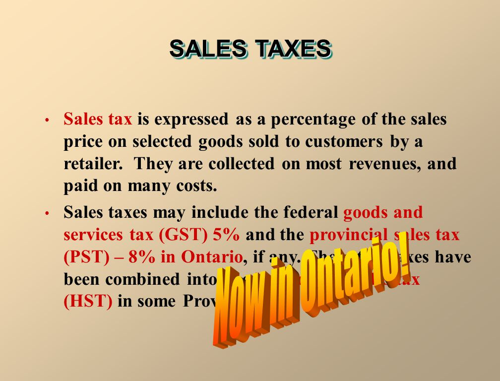 SALES TAXES Now in Ontario!